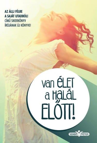 van_elet_a_halal_elott